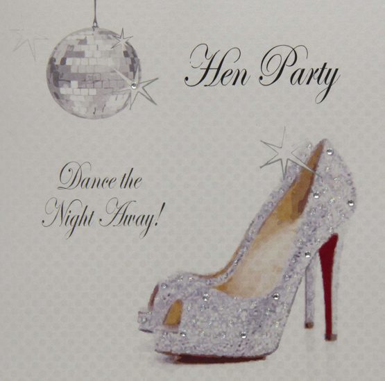 WHITE COTTON CARDS Dance The Night Away' Handmade Hen Party Card (Glitter Ball & Sparkly Shoes)